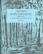 The First Respectable House